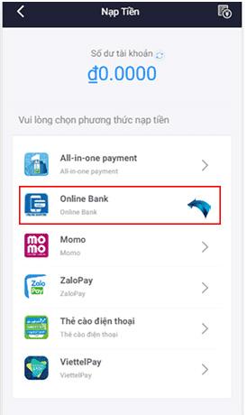 """Trong """"Nạp tiền"""" bạn sẽ chọn Online Bank"""