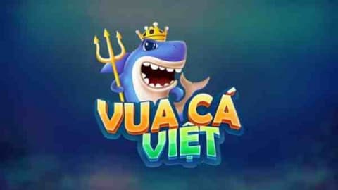 Vuacaviet.com – Ông Vua Bắn Cá Việt | iOS, APK